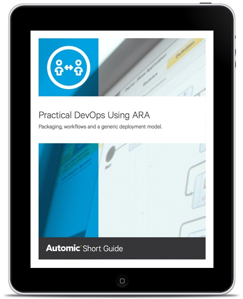 Short Guide: Key Requirements for Practical DevOps using Application Release Automation