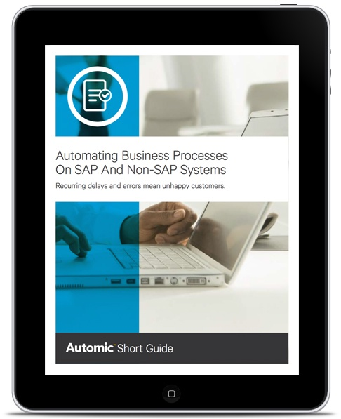 Short Guide: Key Requirements for Automating Business Processes on SAP and Non-SAP Systems