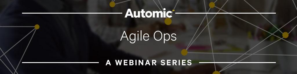 Agile Ops Webcast