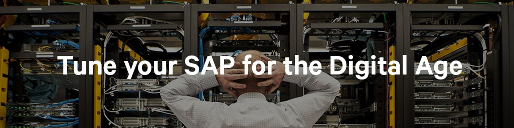 Tune your SAP for the Digital Age