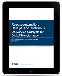 Release Automation, DevOps, and Continuous Delivery as Catalysts for Digital Transformation